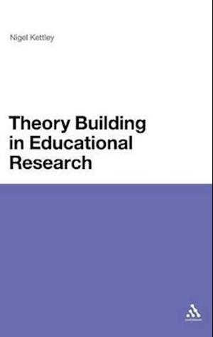 Theory Building in Educational Research