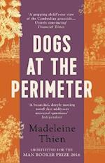 Dogs at the Perimeter af Madeleine Thien