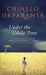 Under the Udala Trees af Chinelo Okparanta