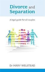 Divorce and Separation - A Legal Guide for All Couples