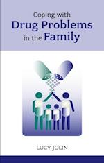 Coping with Drug Problems in the Family