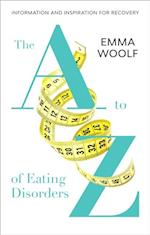to Z of Eating Disorders