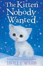 Kitten Nobody Wanted