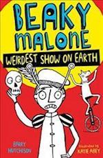 Weirdest Show on Earth (Beaky Malone, nr. 4)