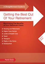 A Straightforward Guide to Getting the Best Out of Your Retirement