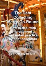 Debt Collecting Merry-go-round