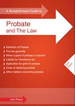 Straightforward Guide To Probate And The Law