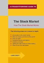The Stock Market: How the Stock Market Works