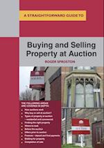Buying And Selling Property At Auction af Roger Sproston