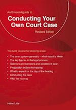 Conducting Your Own Court Case (Emerald Home Lawyer Series)