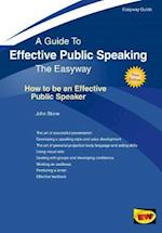 Effective Public Speaking: How To Be An Effective Public Speaker