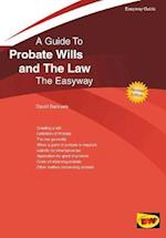 An Easyway Guide To Probate Wills And The Law