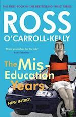 Ross O'Carroll-Kelly, The Miseducation Years