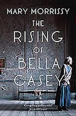 The Rising of Bella Casey af Mary Morrissy