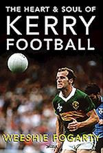 The Heart and Soul of Kerry Football