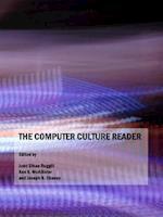 The Computer Culture Reader