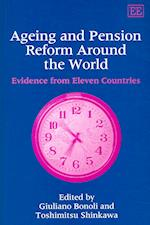 Ageing and Pension Reform Around the World