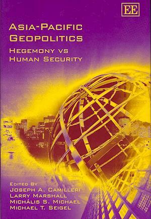 Bog, hardback Asia-Pacific Geopolitics af Joseph A Camilleri
