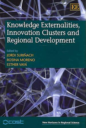 Knowledge Externalities, Innovation Clusters and Regional Development