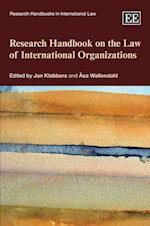 Research Handbook on the Law of International Organizations (Research Handbooks in International Law Series)