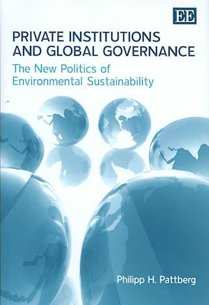 Private Institutions and Global Governance