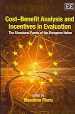 Cost-Benefit Analysis and Incentives in Evaluation