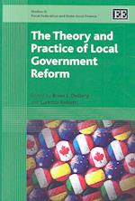 The Theory and Practice of Local Government Reform (Studies in Fiscal Federalism and State-Local Finance)