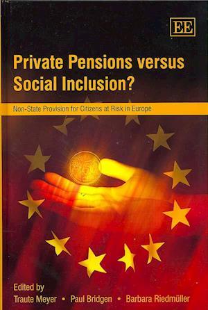 Private Pensions versus Social Inclusion?