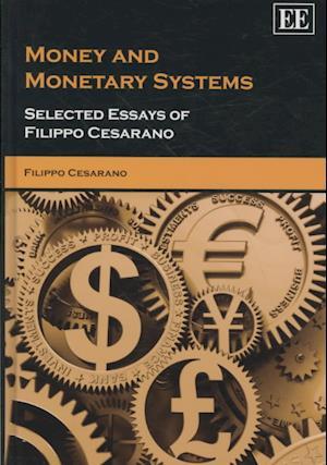 Bog, hardback Money and Monetary Systems af Filippo Cesarano