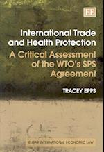 International Trade and Health Protection (Elgar International Economic Law Series)