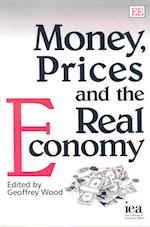 Money, Prices and the Real Economy