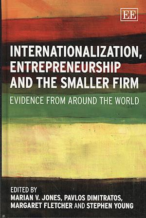 Internationalization, Entrepreneurship and the Smaller Firm
