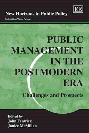 Public Management in the Postmodern Era