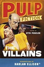 Pulp Fiction - The Villains af Otto Penzler, Harlan Ellison