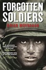 Forgotten Soldiers af Brian Moynahan