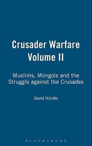 Crusader Warfare Volume II
