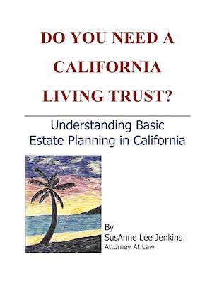 Do You Need a California Living Trust?