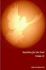 Sunshine for the Soul Volume II af Robert E. Blackwell