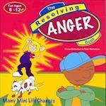 Anger (Resolving Series)