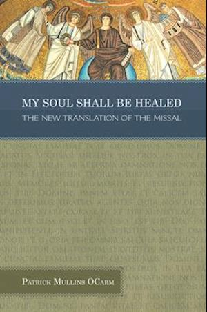 My Soul Shall Be Healed