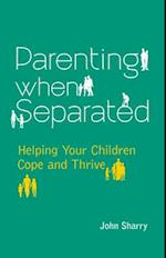 Parenting When Separated