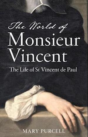 The World of Monsieur Vincent