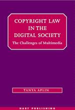 Copyright Law in the Digital Society af Tanya Aplin