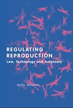 Regulating Reproduction (Library of Hebrew Bible/ Old Testament Studies)