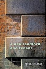 New Landlord and Tenant