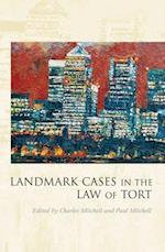 Landmark Cases in the Law of Tort (Landmark Cases)