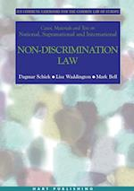 Cases, Materials and Text on National, Supranational and International Non-Discrimination Law (Ius Commune Casebooks for the Common Law of Europe)