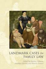 Landmark Cases in Family Law (Landmark Cases)