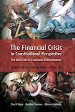 Financial Crisis in Constitutional Perspective (International Studies in the Theory of Private Law)