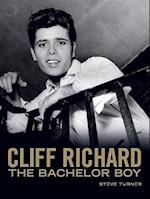 Cliff Richard: Bachelor Boy af Steve Turner